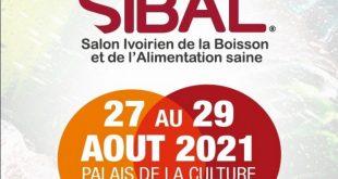 Salon Ivoirien de la Boisson et de l'Alimentation saine (SIBAL 2021) du 27 au 29 Août à Abidjan