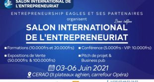 Salon International de l'Entreprenariat du 03 au 06 juin 2021 à Abidjan