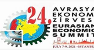 24èmesommet économique eurasiendu07 au 09 juillet 2021àIstanbul (Turquie)