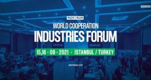 Forum mondial des industries de coopération (World Cooperation Industries Forum) du 15 au 16 septembre 2021 à Istanbul